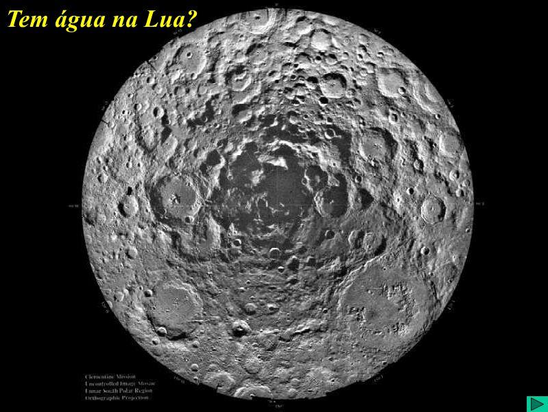 Tem água na Lua?