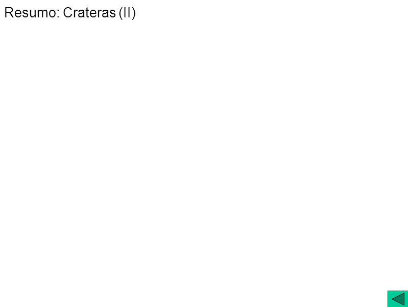 Resumo: Crateras (II)