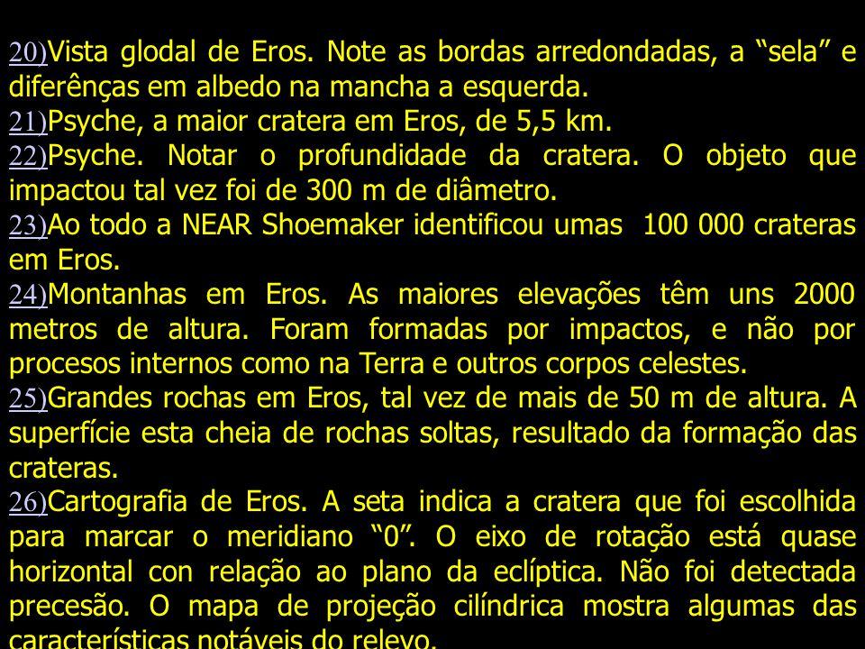 20) 20) Vista glodal de Eros.