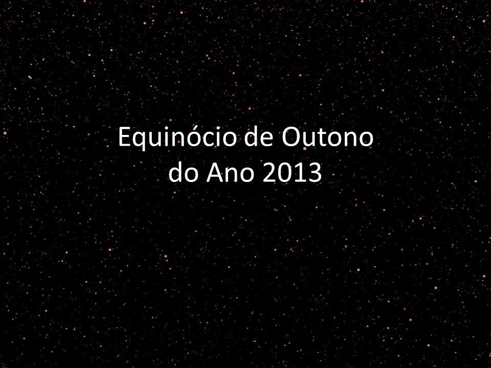 Equinócio de Outono do Ano 2013