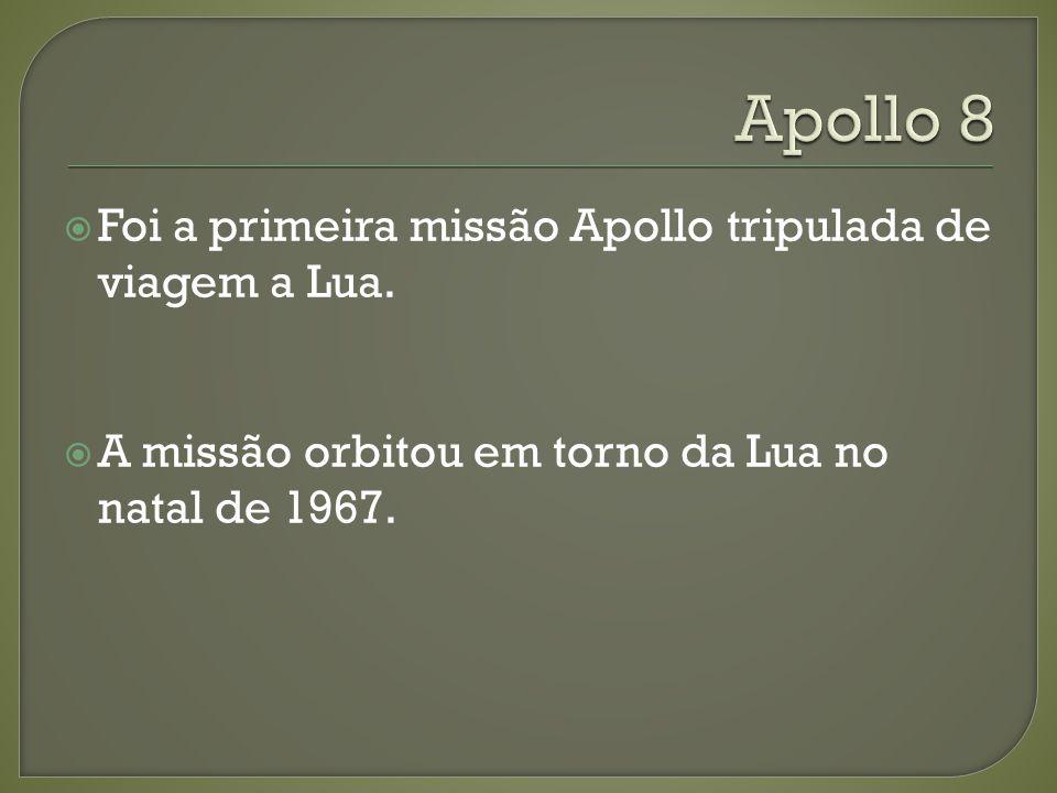 Foi a primeira missão Apollo tripulada de viagem a Lua. A missão orbitou em torno da Lua no natal de 1967.