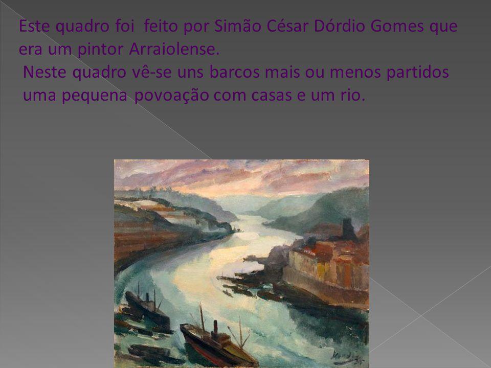 Este quadro foi feito por Simão César Dórdio Gomes que era um pintor Arraiolense.