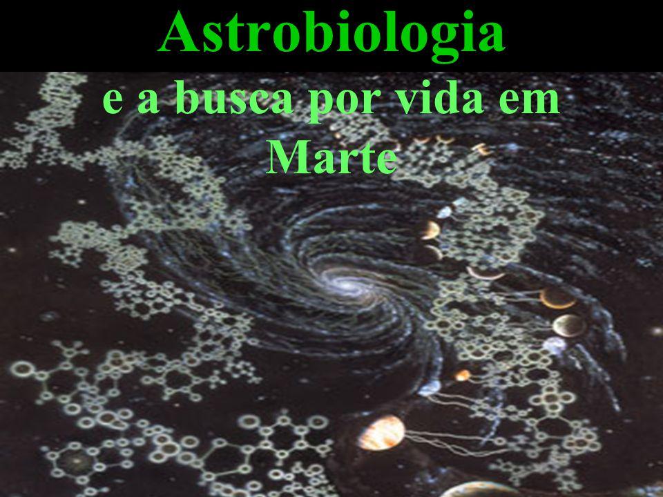Astrobiologia e a busca por vida em Marte