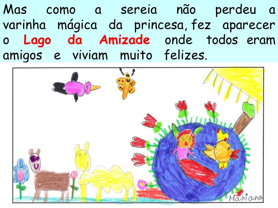 A borboleta ficou um Peixe Balão com asinhas e a princesa transformou-se numa Sereia Flor. Sem água para viver, elas ficaram aflitas.