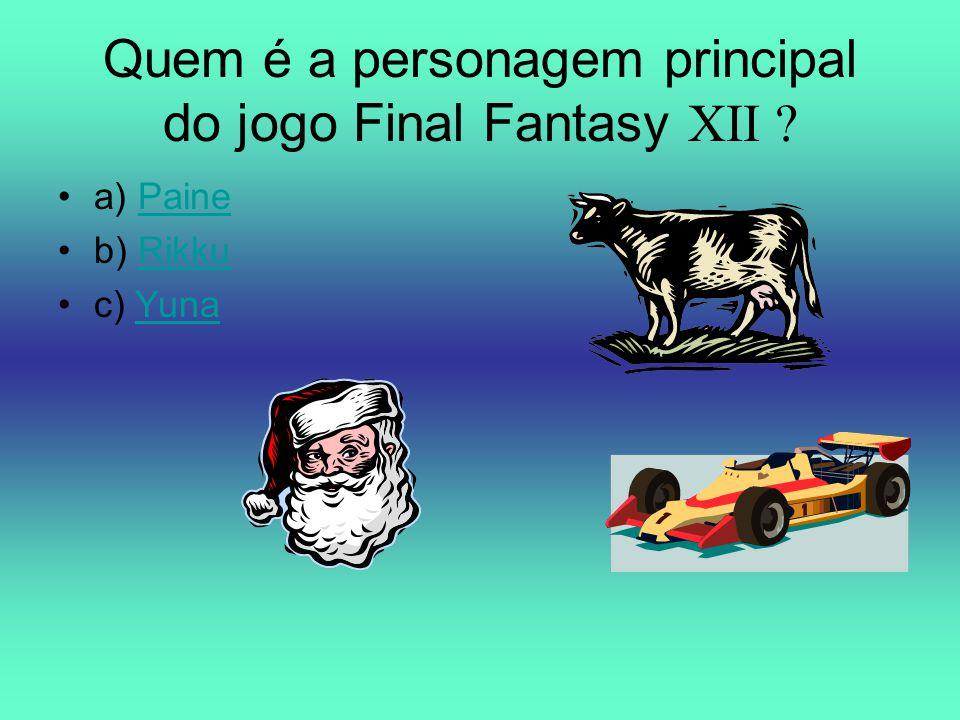 Quem é a personagem principal do jogo Final Fantasy XII ? a) PainePaine b) RikkuRikku c) YunaYuna