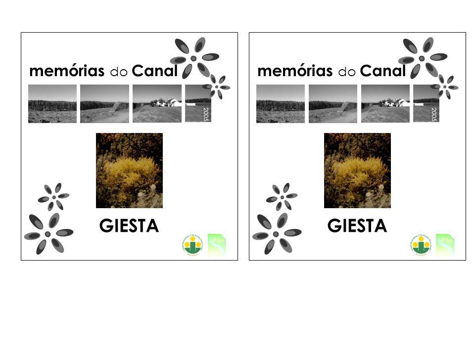 2005 memórias do Canal GIESTA 2005 memórias do Canal GIESTA