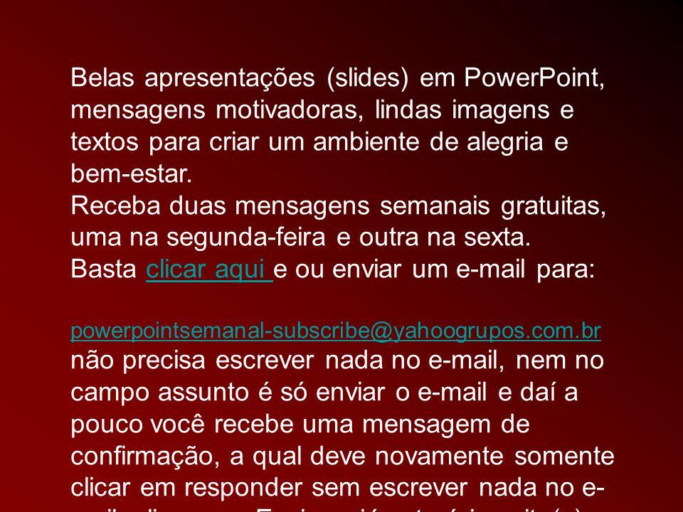 IMAGENS: GOOGLE IMAGENS FORMATAÇÃO: J. Meirelles celjm@uol.com.br Música: Bach - Área