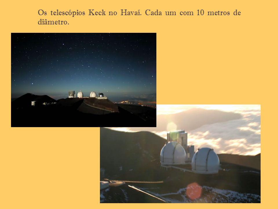 Os telescópios Keck no Havaí. Cada um com 10 metros de diâmetro.