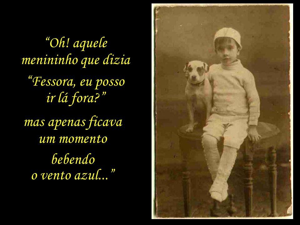 Num de seus poemas, Quintana recorda sua própria infância.