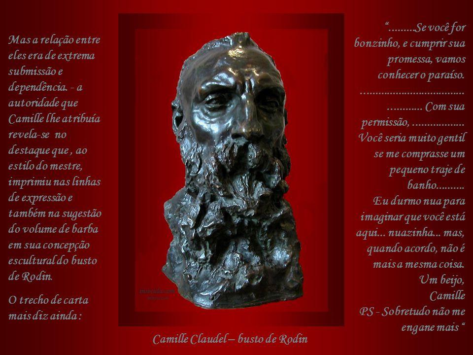 Camille, entregue a uma paixão avassaladora, tornou-se não só colaboradora como modelo e inspiração de algumas das obras de Rodin, entre outras,La Dan