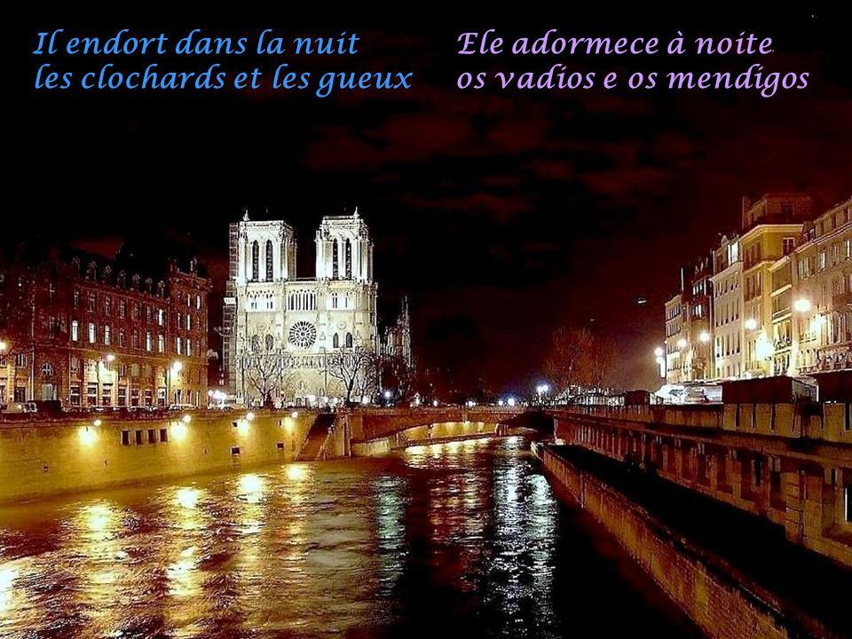 Sous le ciel de Paris Coule un fleuve joyeux Hum Sob o céu de Paris Corre um alegre rio Hum