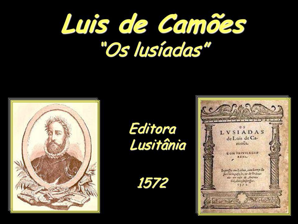 Luis de Camões Os lusíadas Editora Lusitânia 1572