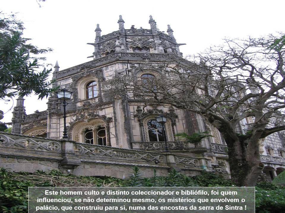 A história actual da Quinta da Regaleira, principia em 1892, ano em que os Barões da Regaleira, vendem a propriedade a António Augusto Carvalho Montei