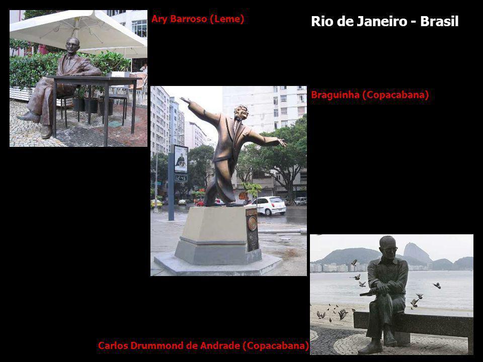 Ary Barroso (Leme) Braguinha (Copacabana) Carlos Drummond de Andrade (Copacabana) Rio de Janeiro - Brasil