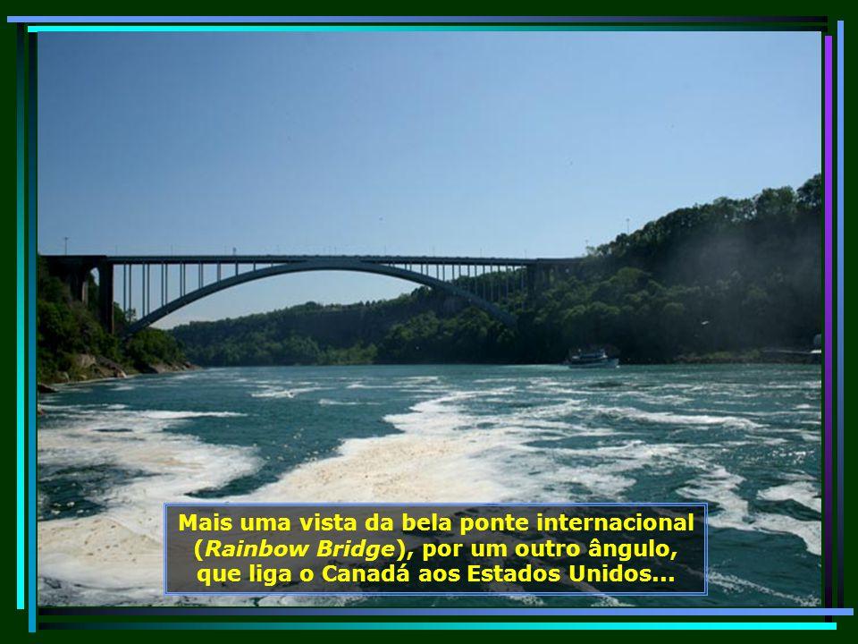 Mais uma vista da bela ponte internacional (Rainbow Bridge), por um outro ângulo, que liga o Canadá aos Estados Unidos...