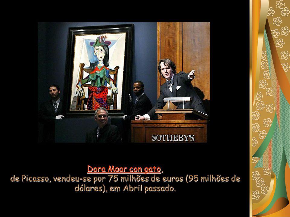 Dora Maar con gato, de Picasso, vendeu-se por 75 milhões de euros (95 milhões de dólares), em Abril passado.