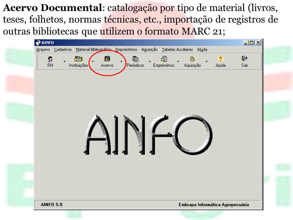Acervo Documental: catalogação por tipo de material (livros, teses, folhetos, normas técnicas, etc., importação de registros de outras bibliotecas que