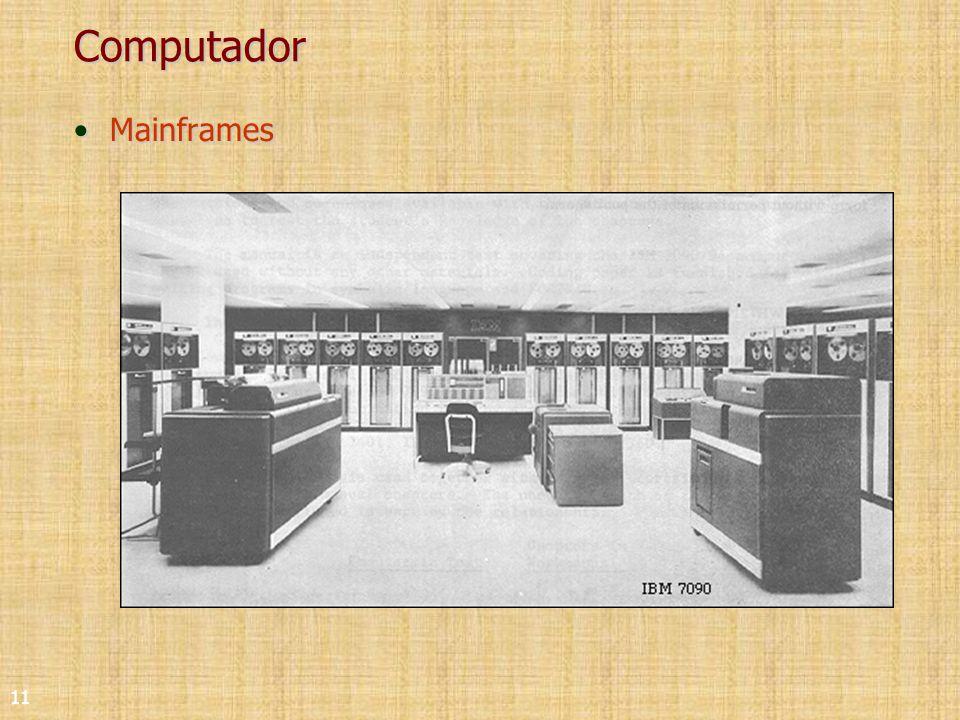 11 Computador MainframesMainframes