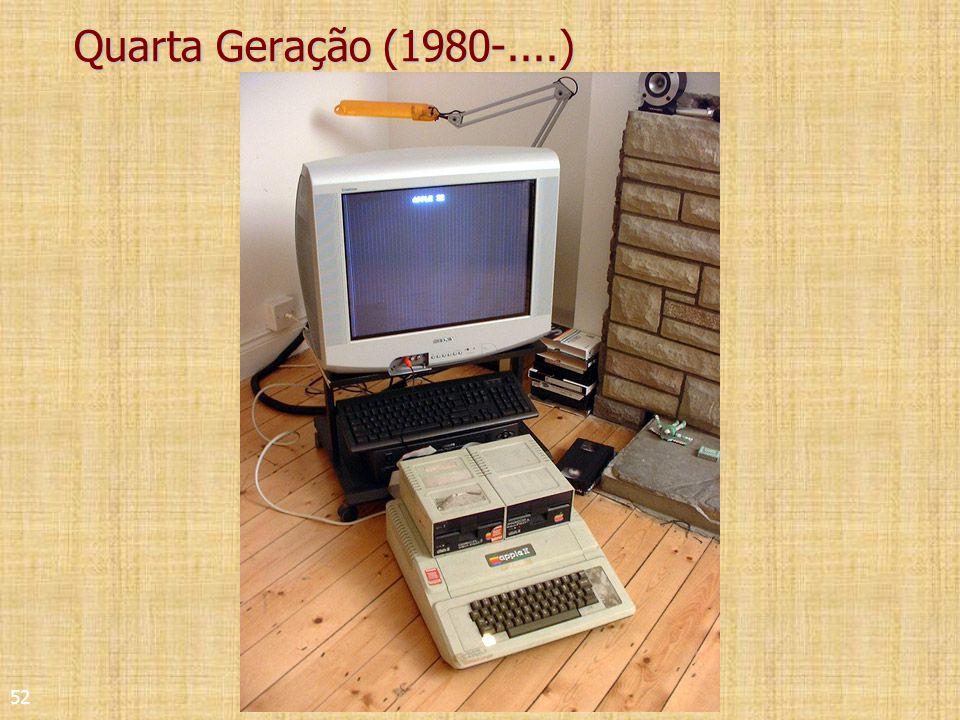 52 Quarta Geração (1980-....)