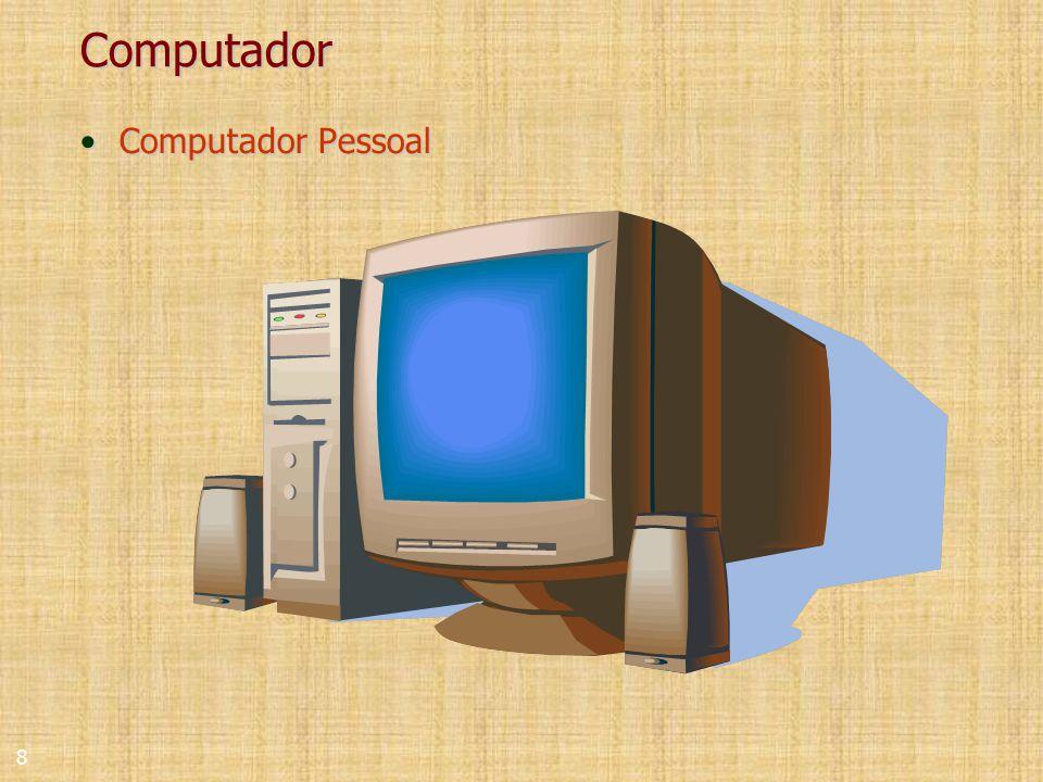 8 Computador Computador PessoalComputador Pessoal
