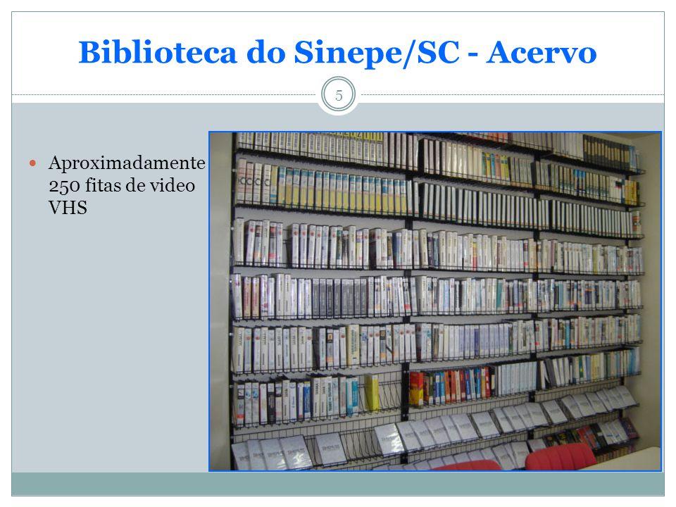 5 Biblioteca do Sinepe/SC - Acervo Aproximadamente 250 fitas de video VHS