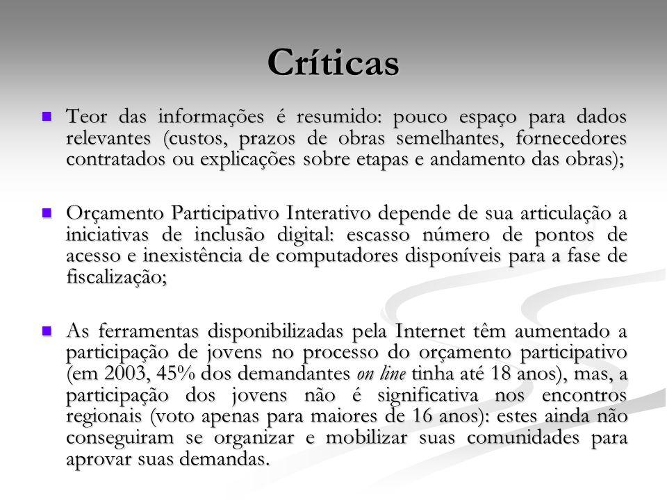 Críticas Teor das informações é resumido: pouco espaço para dados relevantes (custos, prazos de obras semelhantes, fornecedores contratados ou explica