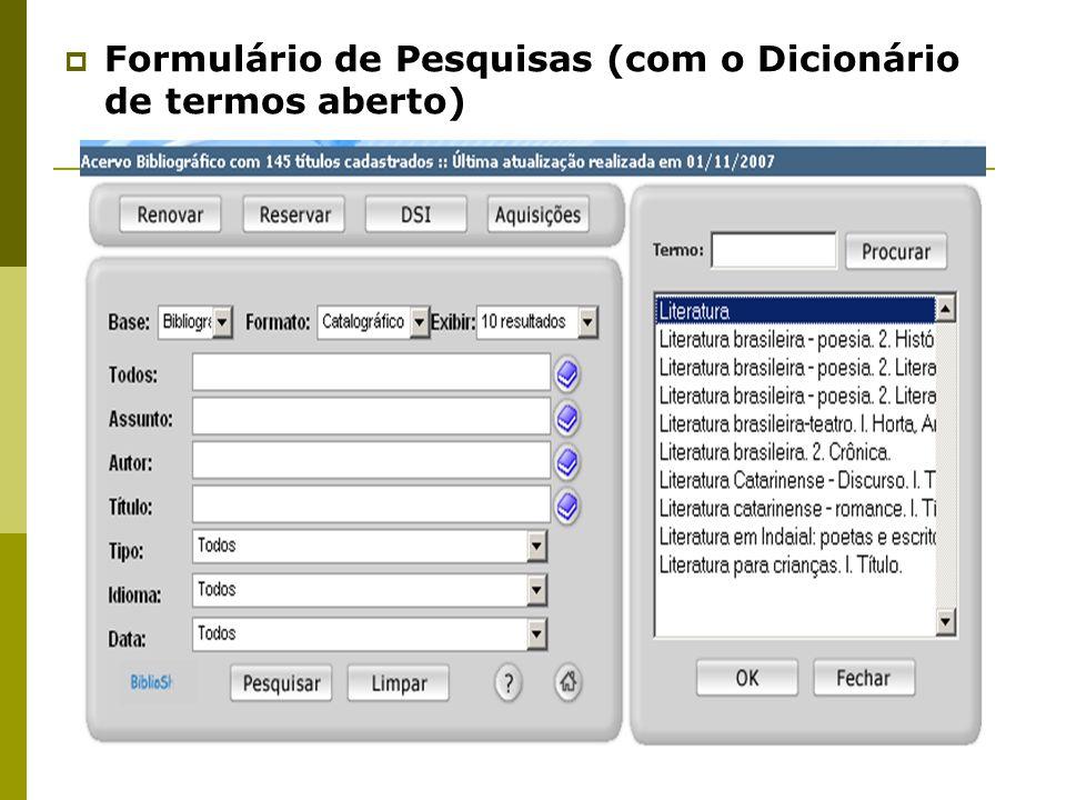 Formulário de Pesquisas (com o Dicionário de termos aberto)