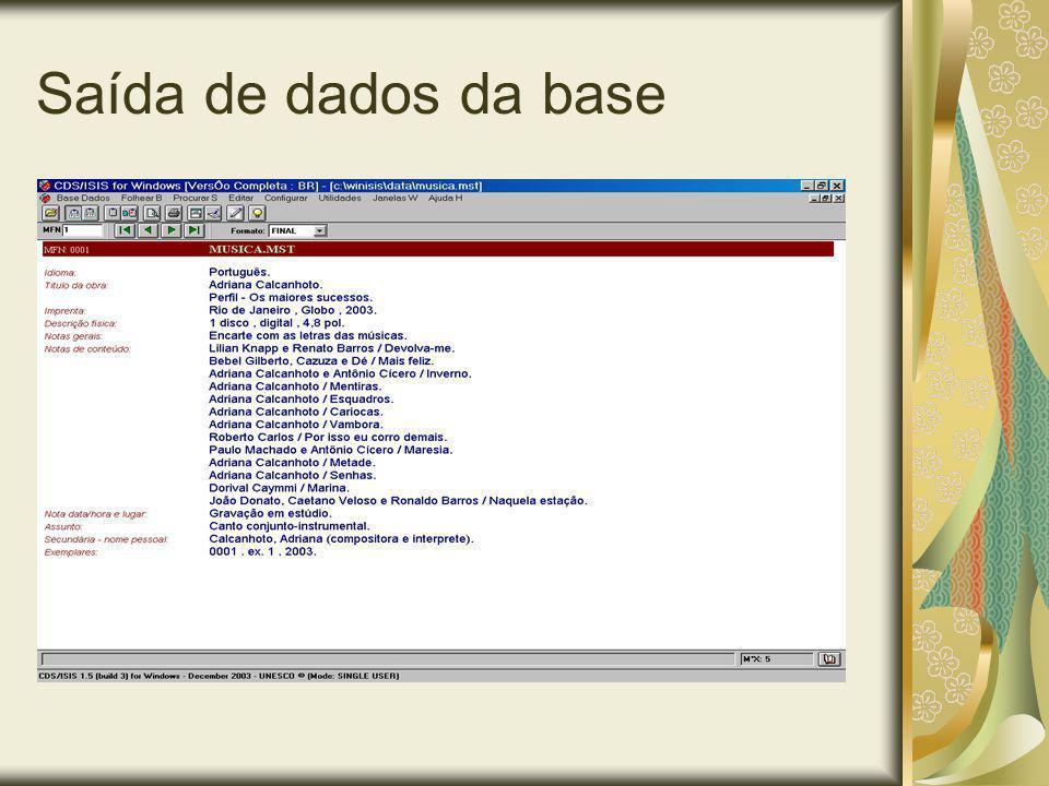 Saída de dados da base