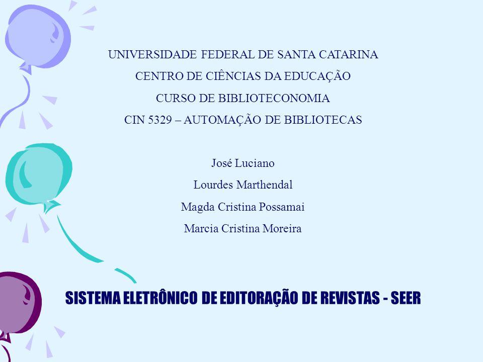 UNIVERSIDADE FEDERAL DE SANTA CATARINA CENTRO DE CIÊNCIAS DA EDUCAÇÃO CURSO DE BIBLIOTECONOMIA CIN 5329 – AUTOMAÇÃO DE BIBLIOTECAS José Luciano Lourde