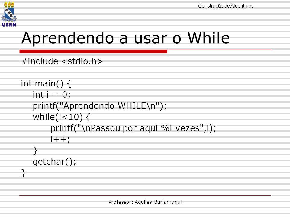 Construção de Algoritmos Professor: Aquiles Burlamaqui Pesquisa seqüencial.