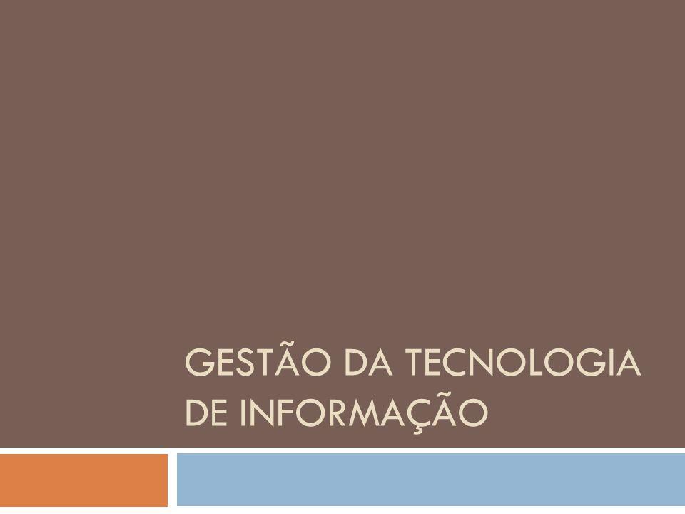 Introdução A Tecnologia da informação, como qualquer área funcional, necessita de processos gerenciais bem definidos, que orientem a gestão dos seus recursos.