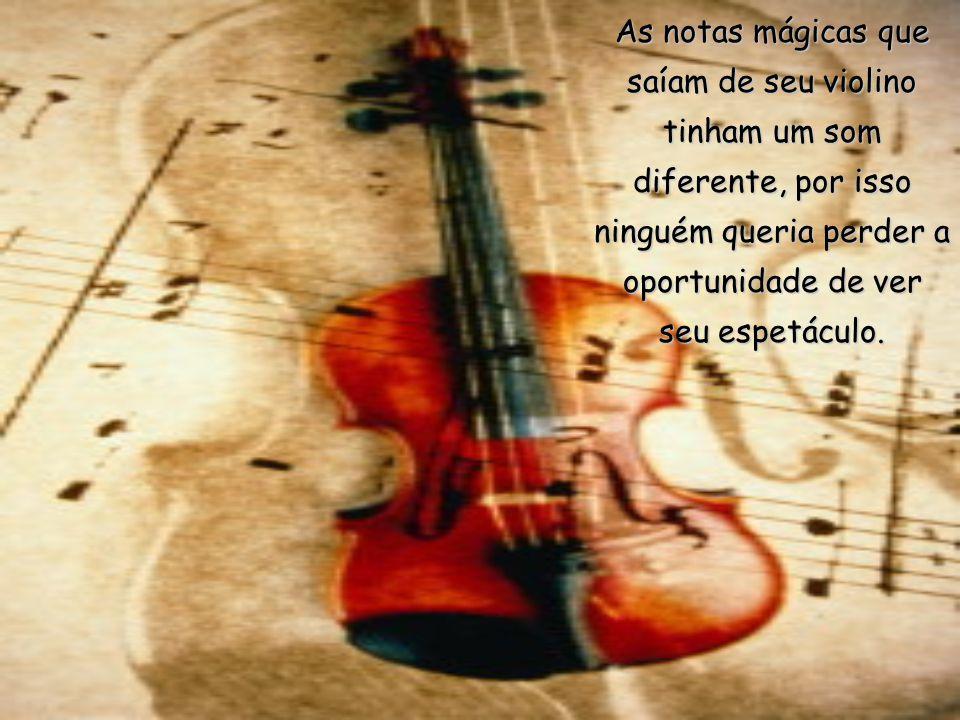 ERA UMA VEZ um grande violinista chamado PAGANINI. Alguns diziam que ele era muito estranho. Outros, que era sobrenatural.