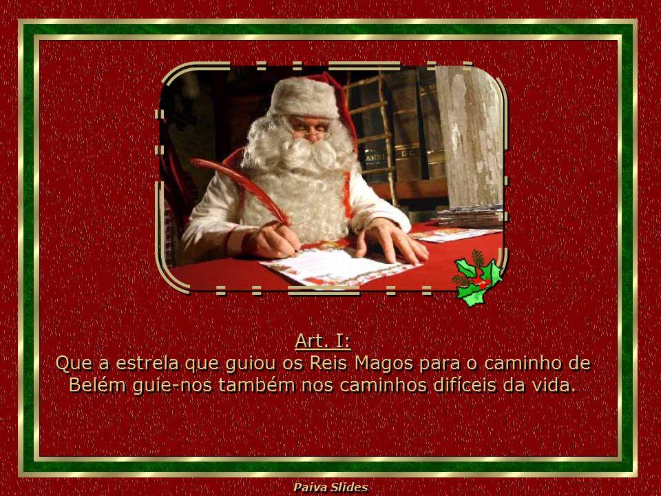 Paiva Slides Art.XI: Que o Natal seja um corte no egoísmo.