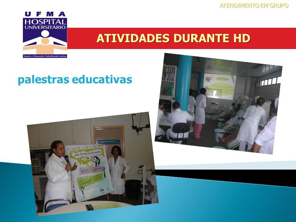 palestras educativas ATIVIDADES DURANTE HD ATENDIMENTO EM GRUPO