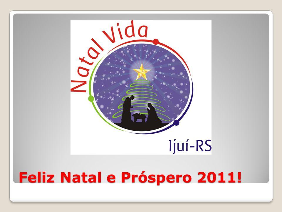 Feliz Natal e Próspero 2011!