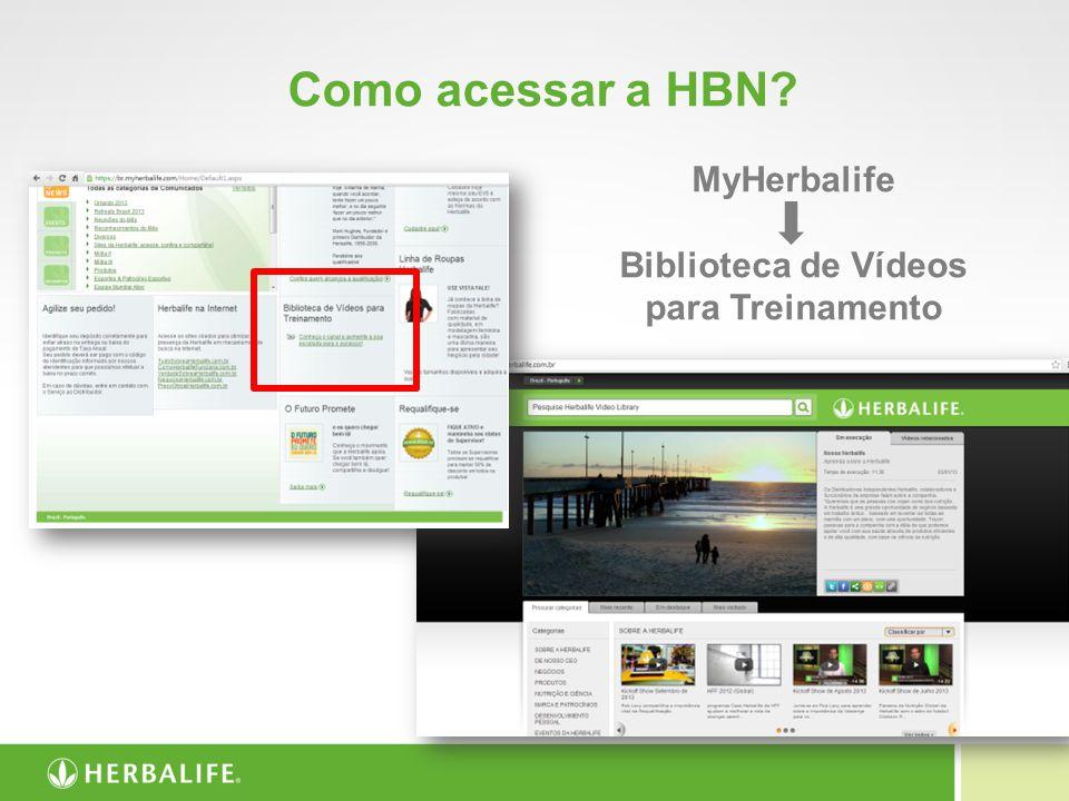 Como acessar a HBN? MyHerbalife Biblioteca de Vídeos para Treinamento