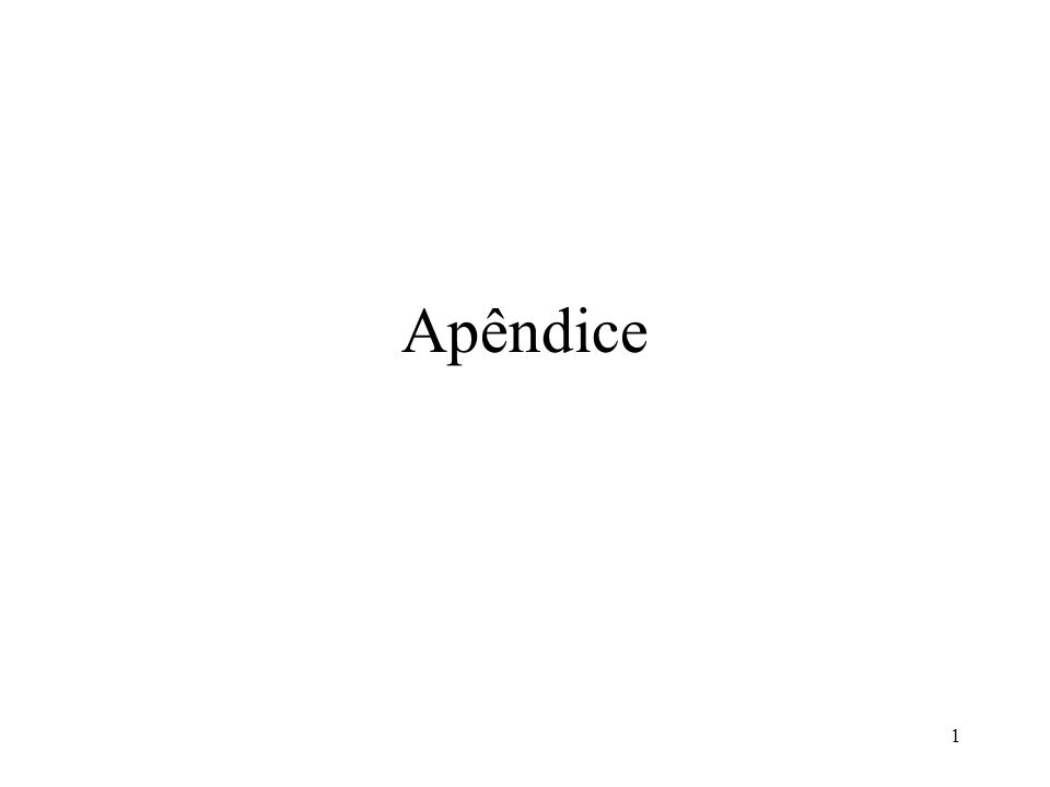 1 Apêndice