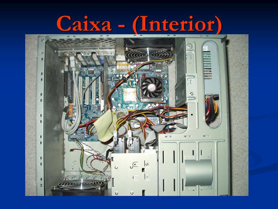 Caixa - (Interior)