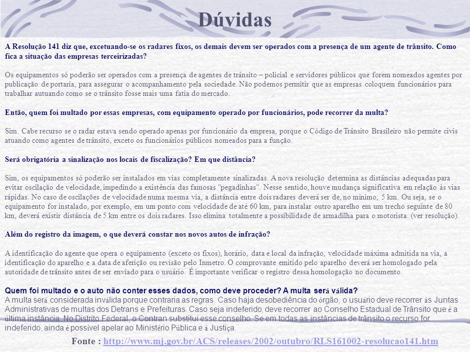Fontes de Consulta CONTRAN - http://www.mj.gov.br/Contran/ DETRAN - http://www.detran.df.gov.br/ DER - http://www.der.df.gov.br By : Adriano Lima