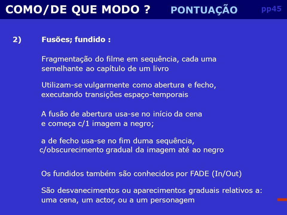 pp44 COMO/DE QUE MODO .