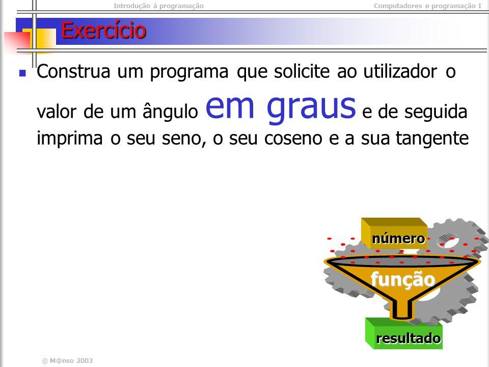 Introdução à programaçãoComputadores e programação I © M@nso 2003 Operadores relacionais Programa Operador_Relacional inicio inteiro x1, x2 inteiro x1, x2 logico iguais logico iguais escrever x1: escrever x1: ler x1 ler x1 escrever x2 : escrever x2 : ler x2 ler x2 iguais <- x1 = x2 iguais <- x1 = x2 escrever \nresultado x1 = x2 \t , iguais escrever \nresultado x1 = x2 \t , iguais escrever \nresultado x1 > x2 \t , x1 > x2 escrever \nresultado x1 > x2 \t , x1 > x2 escrever \nresultado x1 >= x2 \t , x1 >= x2 escrever \nresultado x1 >= x2 \t , x1 >= x2 escrever \nresultado x1 < x2 \t , x1 < x2 escrever \nresultado x1 < x2 \t , x1 < x2 escrever \nresultado x1 <= x2 \t , x1 <= x2 escrever \nresultado x1 <= x2 \t , x1 <= x2 escrever \nresultado x1 =/= x2 \t , x1 =/= x2 escrever \nresultado x1 =/= x2 \t , x1 =/= x2fiminicio inteiro x1, x2 inteiro x1, x2 logico iguais logico iguais escrever x1: escrever x1: ler x1 ler x1 escrever x2 : escrever x2 : ler x2 ler x2 iguais <- x1 = x2 iguais <- x1 = x2 escrever \nresultado x1 = x2 \t , iguais escrever \nresultado x1 = x2 \t , iguais escrever \nresultado x1 > x2 \t , x1 > x2 escrever \nresultado x1 > x2 \t , x1 > x2 escrever \nresultado x1 >= x2 \t , x1 >= x2 escrever \nresultado x1 >= x2 \t , x1 >= x2 escrever \nresultado x1 < x2 \t , x1 < x2 escrever \nresultado x1 < x2 \t , x1 < x2 escrever \nresultado x1 <= x2 \t , x1 <= x2 escrever \nresultado x1 <= x2 \t , x1 <= x2 escrever \nresultado x1 =/= x2 \t , x1 =/= x2 escrever \nresultado x1 =/= x2 \t , x1 =/= x2fim