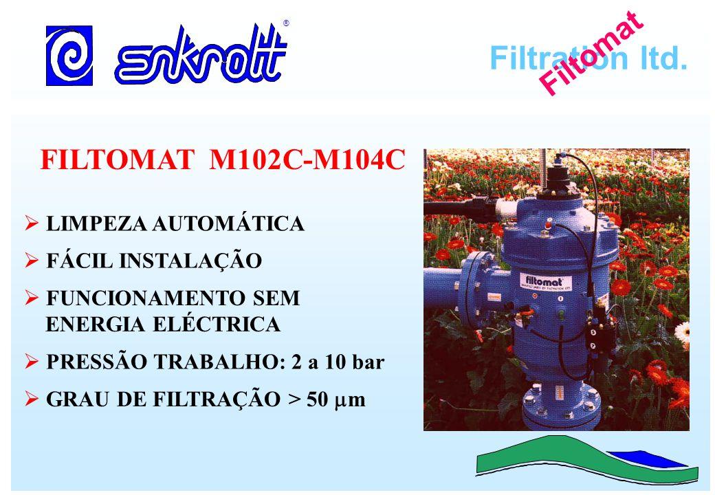 Filtration ltd. ® Filtomat FILTOMAT M102C-M104C LIMPEZA AUTOMÁTICA FÁCIL INSTALAÇÃO FUNCIONAMENTO SEM ENERGIA ELÉCTRICA PRESSÃO TRABALHO: 2 a 10 bar G