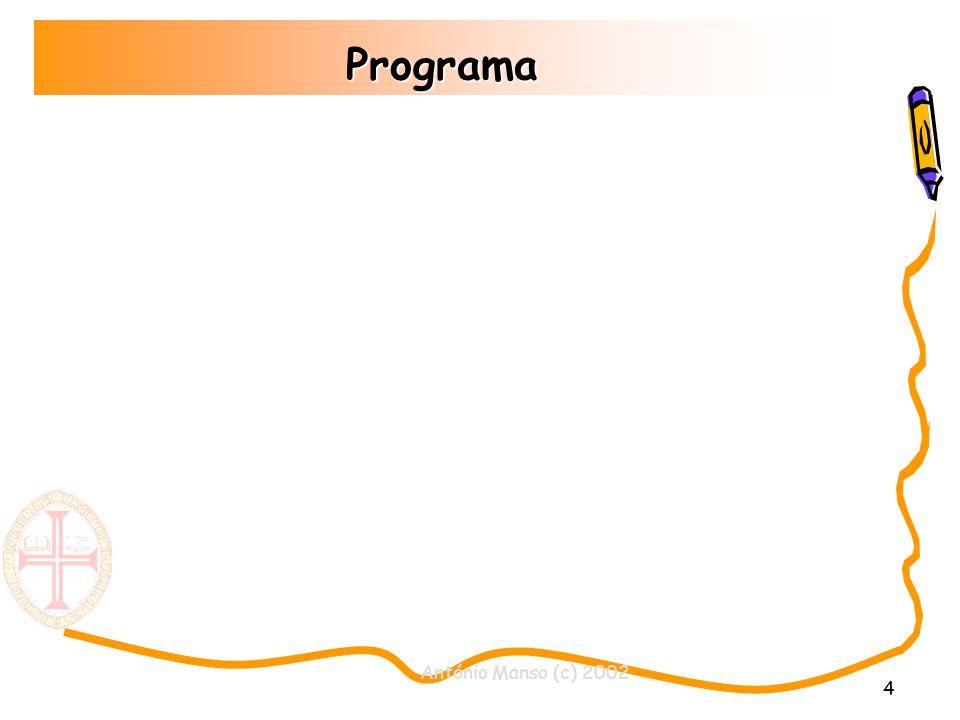 5 Avaliação oAvaliação Prática: (8 valores) oDesempenho laboratorial (4 valores) oProjecto 2 (4 valores) oAnálise, especificação, implementação, e apresentação de uma solução informática.