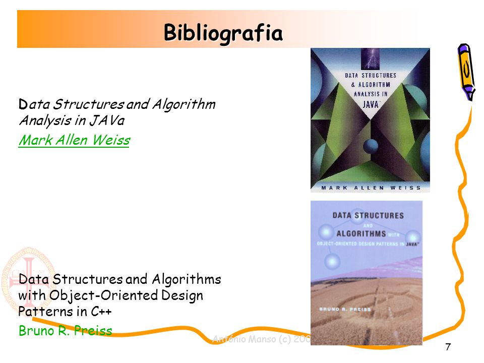 António Manso (c) 2002 7 Bibliografia Data Structures and Algorithm Analysis in JAVa Mark Allen Weiss Data Structures and Algorithms with Object-Oriented Design Patterns in C++ Bruno R.