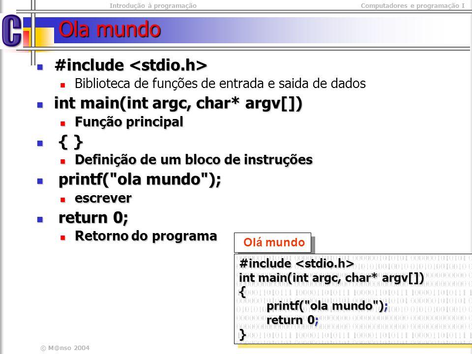 Introdução à programaçãoComputadores e programação I © M@nso 2004 Números Reais Tipo float double Representação Base e Mantissa notação Notação corrente 1.23.230.231.1.0 Notação científica 1.2E10 1.23e-15 Modificadores long Exemplo float raio =.50; long double taxa = 5E-2 ; float raio =.50; long double taxa = 5E-2 ; NOTA Os números armazenados em virgula flutuante podem comportar um erro de arredondamento resultante da sua representação