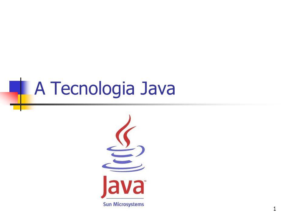 1 A Tecnologia Java
