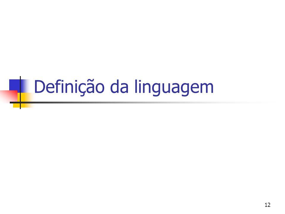 12 Definição da linguagem