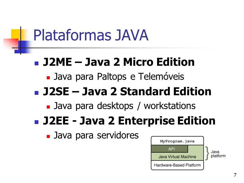18 Funções matemáticas Biblioteca Java.lang.Math double s = java.lang.math.sin(3.14) Seno de PI double r = java.lang.math.random() Aleatorio ente 0..1