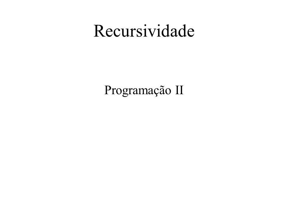 Recursividade Programação II