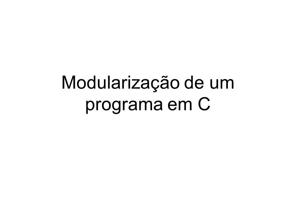 Modularização de um programa em C